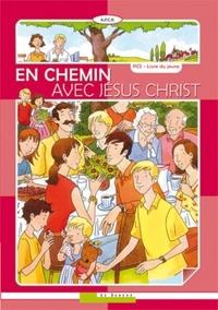 EN CHEMIN AVEC JESUS CHRIST