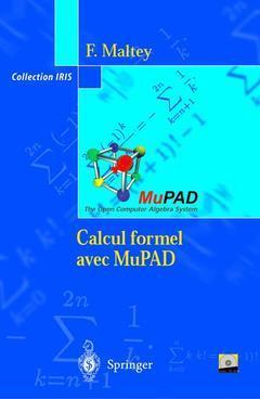 CALCUL FORMEL AVEC MUPAD + CD-ROM