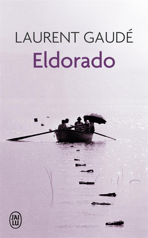 ELDORADO - LITTERATURE FRANCAISE - T8864
