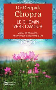 LE CHEMIN VERS L'AMOUR