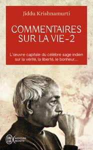 COMMENTAIRES SUR LA VIE - 2