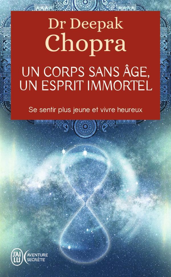 UN CORPS SANS AGE, UN ESPRIT IMMORTEL - AVENTURE SECRETE - T9142