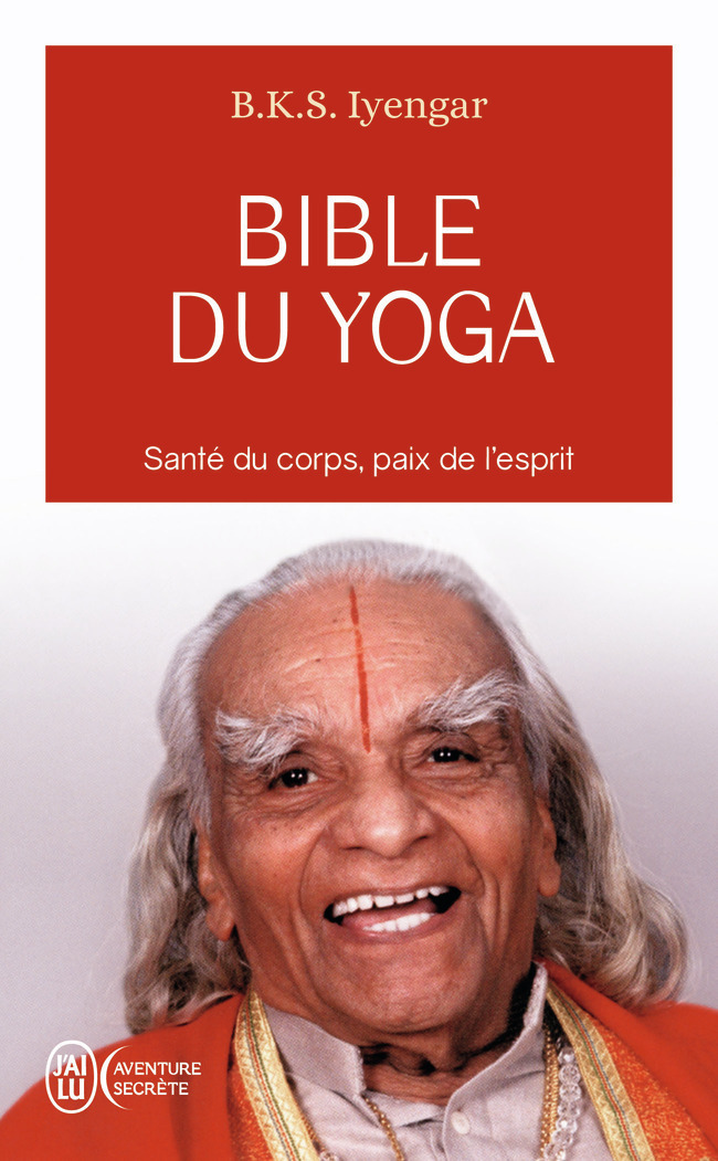 BIBLE DU YOGA - AVENTURE SECRETE - T8936 - LIGHT ON YOGA