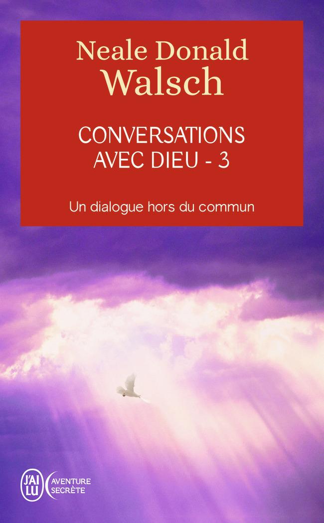 CONVERSATIONS AVEC DIEU TOME 3