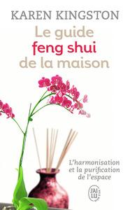 HARMONIE - LE GUIDE FENG SHUI DE LA MAISON