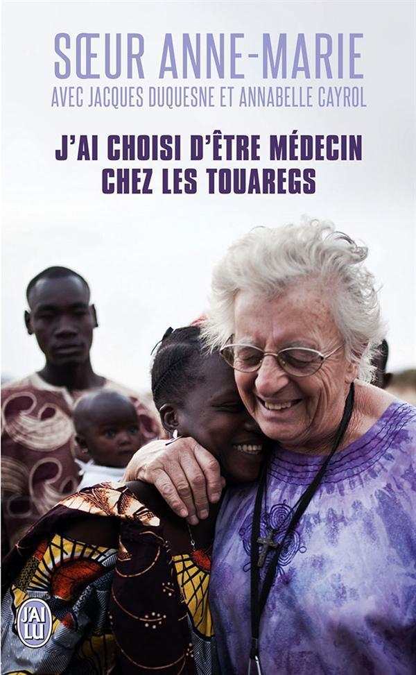 J'AI CHOISI D'ETRE MEDECIN CHEZ LES TOUAREGS