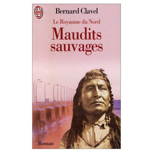 LE ROYAUME DU NORD  T6 - MAUDITS SAUVAGES