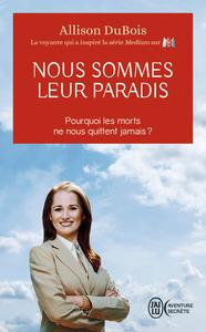 NOUS SOMMES LEUR PARADIS - AVENTURE SECRETE - T9577