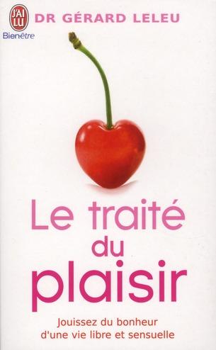 SEXUALITE - LE TRAITE DU PLAISIR