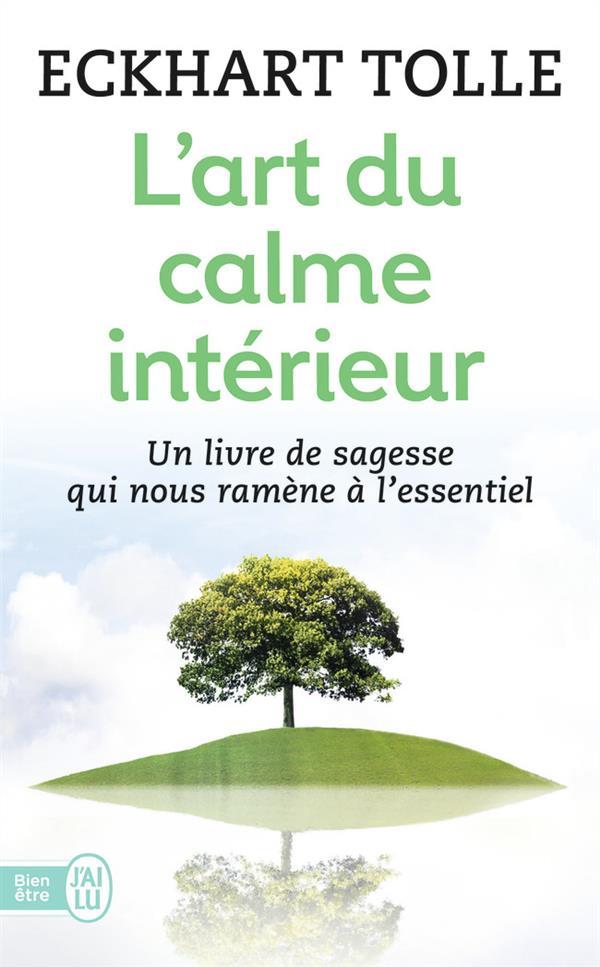 L'ART DU CALME INTERIEUR