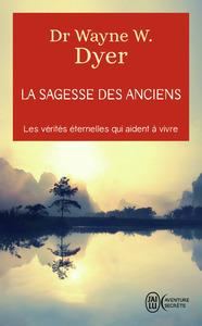 LA SAGESSE DES ANCIENS