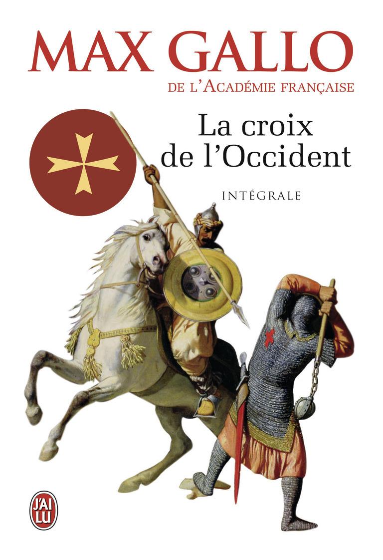 LA CROIX DE L'OCCIDENT