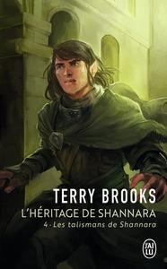 L'HERITAGE DE SHANNARA - 4 (NC) - LES TALISMANS DE SHANNARA