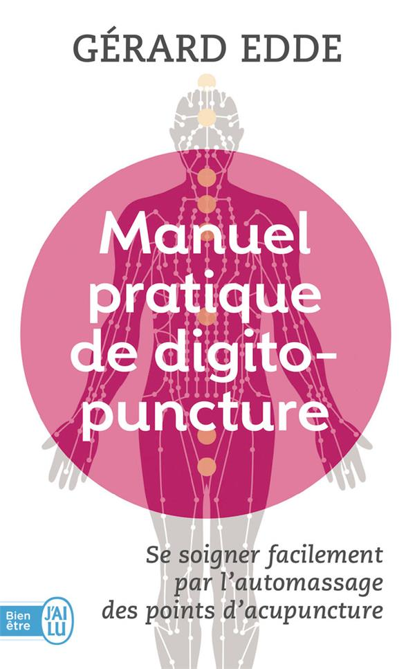 MANUEL PRATIQUE DE DIGITOPUNCTURE