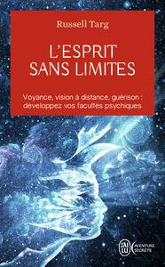 L'ESPRIT SANS LIMITES - AVENTURE SECRETE - T10652 - LA PHYSIQUE DES MIRACLES