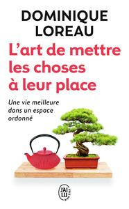 L'ART DE METTRE LES CHOSES A LEUR PLACE