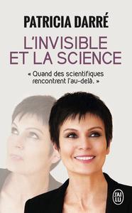 TEMOIGNAGE - 11231 - L'INVISIBLE ET LA SCIENCE