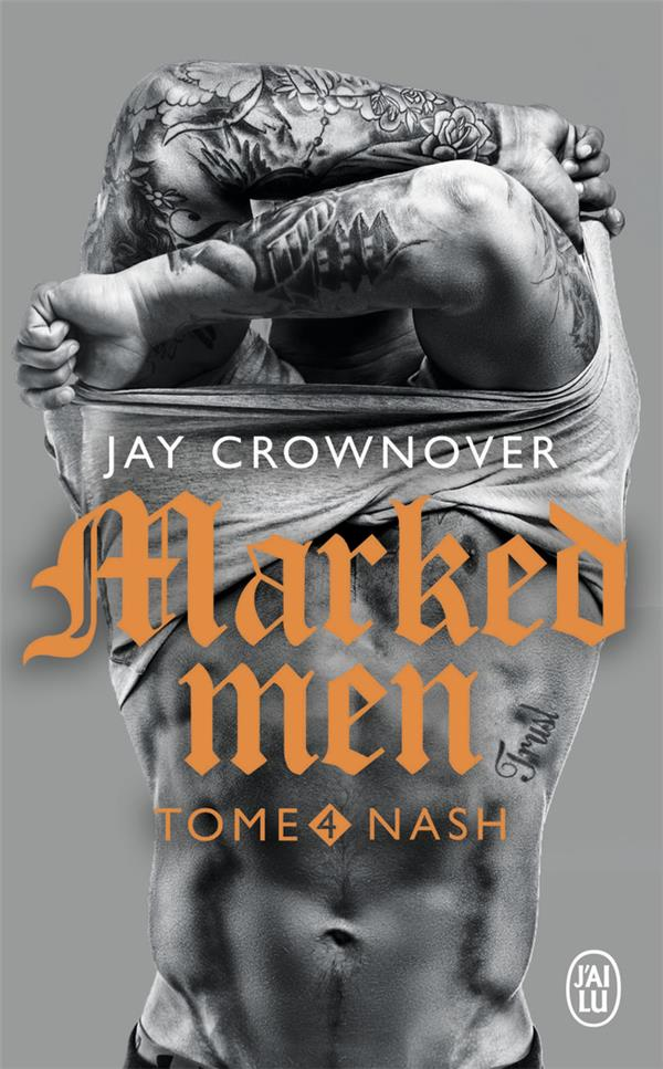 NASH - MARKED MEN - T4