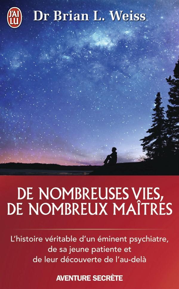 DE NOMBREUSES VIES, DE NOMBREUX MAITRES