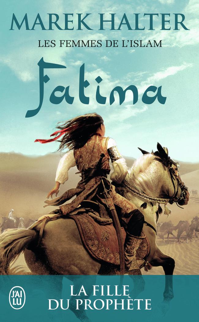 LES FEMMES DE L'ISLAM - 2 - FATIMA