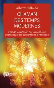 CHAMAN DES TEMPS MODERNES