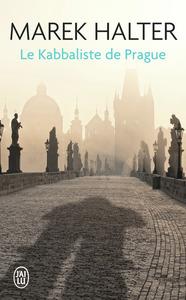 ROMANS HISTORIQUES - LE KABBALISTE DE PRAGUE