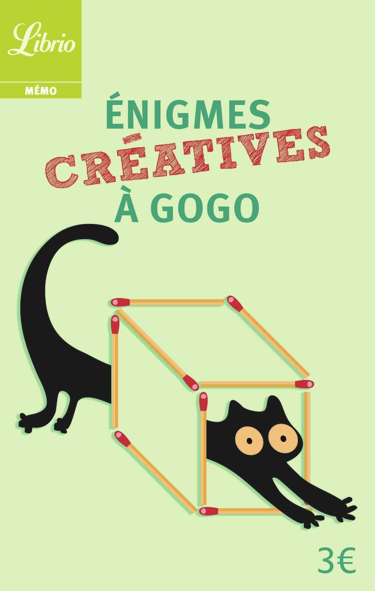 ENIGMES CREATIVES A GOGO