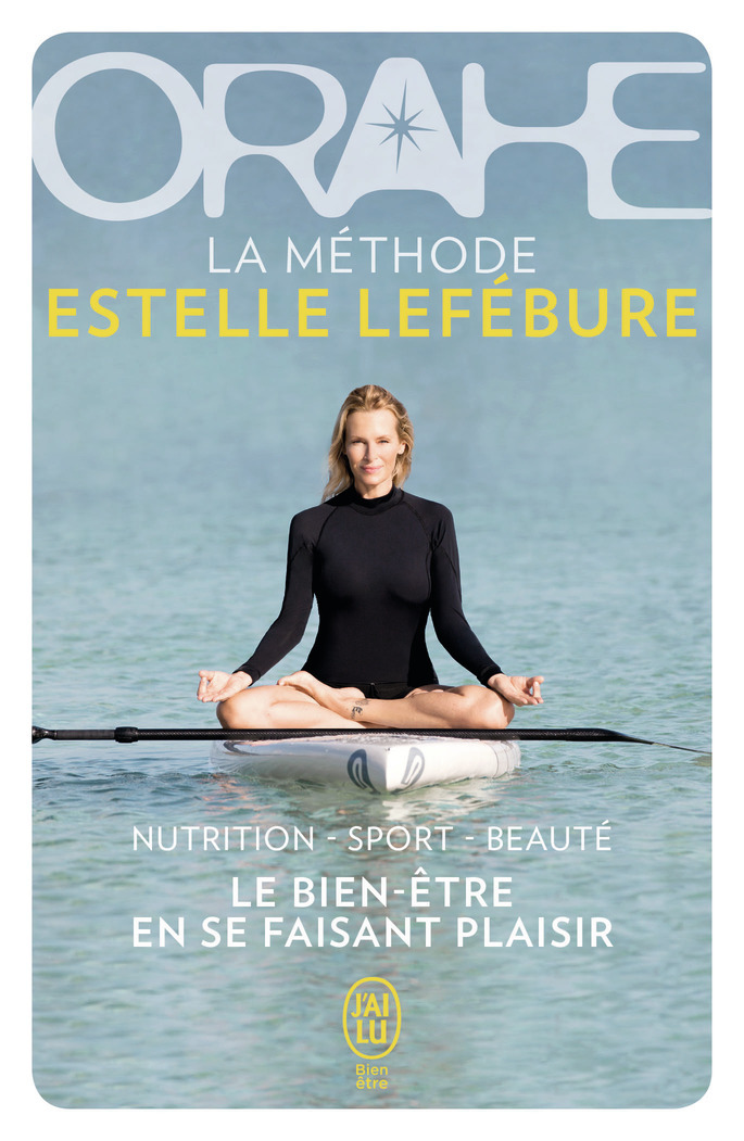 ORAHE, LA METHODE ESTELLE LEFEBURE