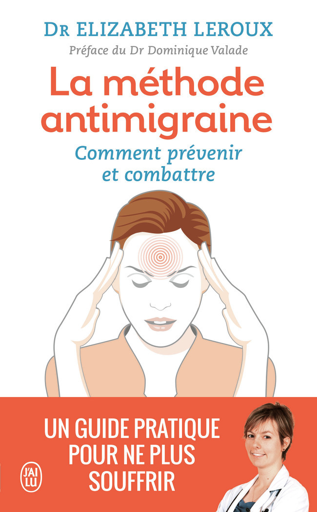 LA METHODE ANTIMIGRAINE