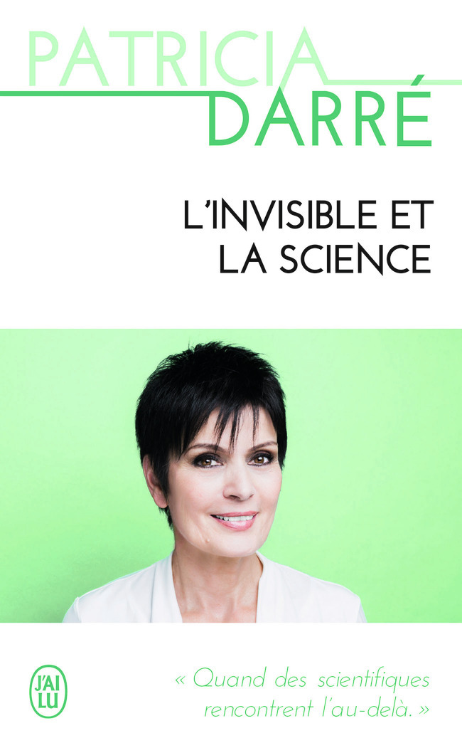 L'INVISIBLE ET LA SCIENCE - TEMOIGNAGE - T11231