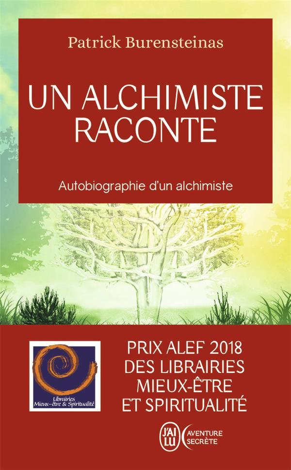 UN ALCHIMISTE RACONTE - AVENTURE SECRETE - T12340 - AUTOBIOGRAPHIE D'UN ALCHIMISTE