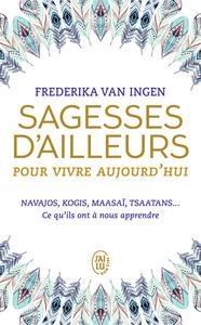 SAGESSES D'AILLEURS POUR VIVRE AUJOURD'HUI