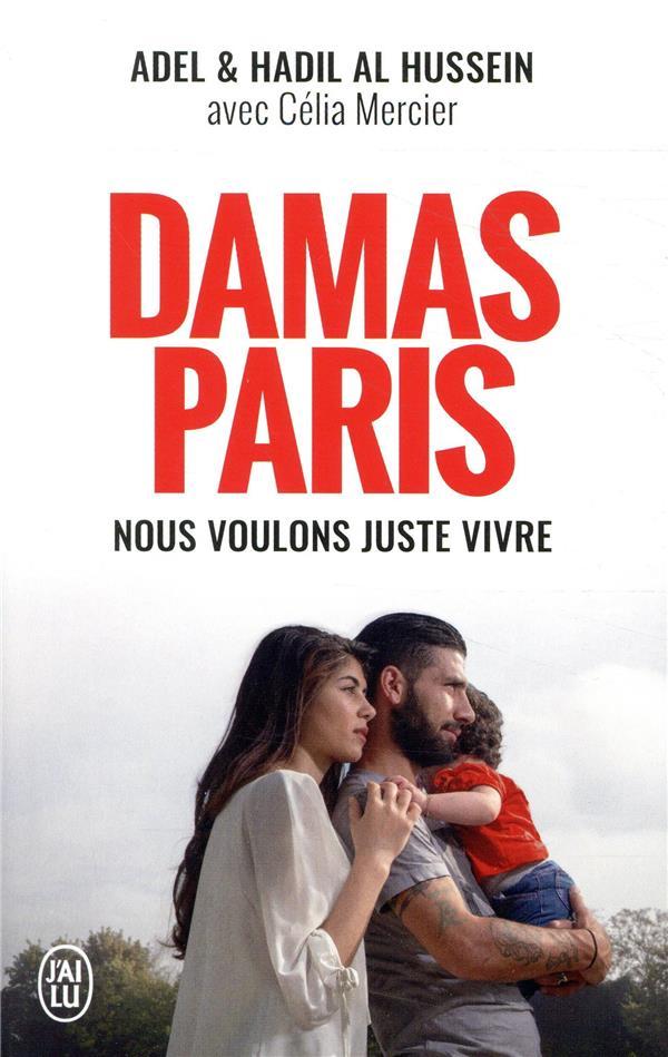 DAMAS-PARIS - NOUS VOULONS JUSTE VIVRE