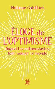 ELOGE DE L'OPTIMISME