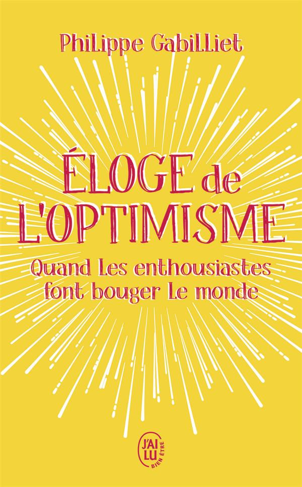 ELOGE DE L'OPTIMISME