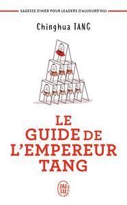 DEVELOPPEMENT PERSONNEL - LE GUIDE DE L'EMPEREUR TANG