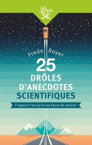 25 DROLES D'ANECDOTES SCIENTIFIQUES