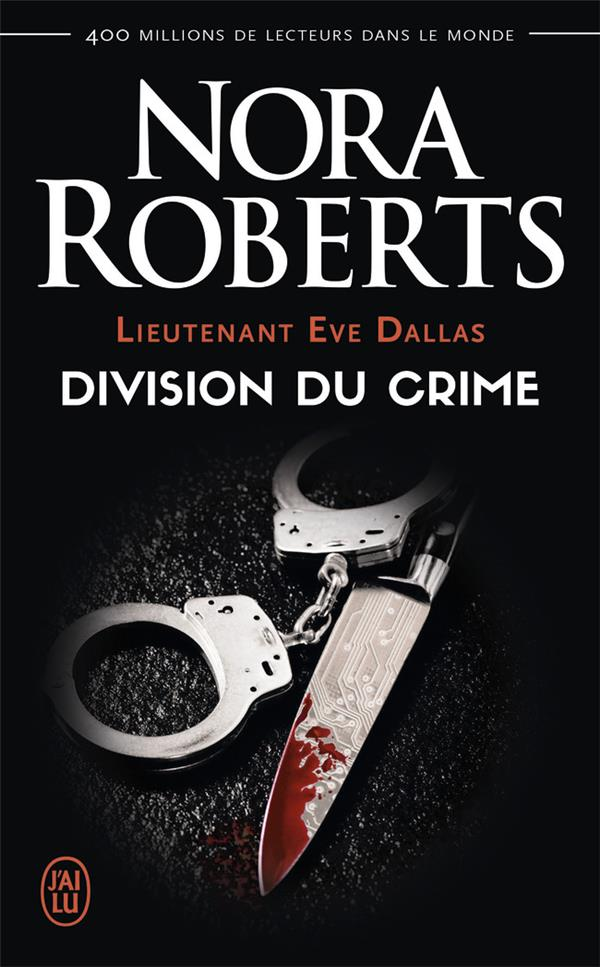 (NC) LIEUTENANT EVE DALLAS - 18 - DIVISION DU CRIME