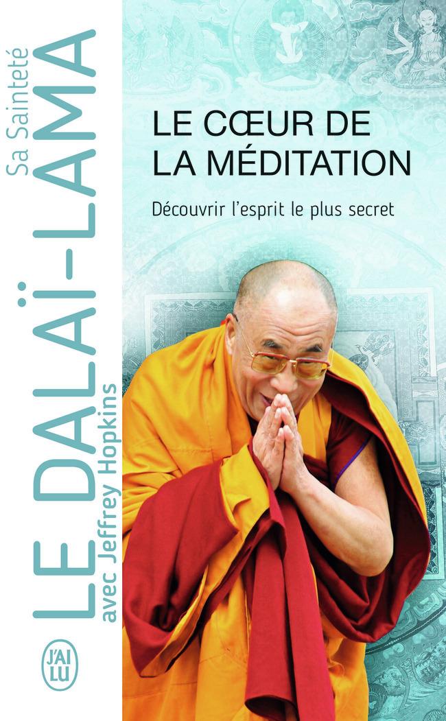 LE COEUR DE LA MEDITATION - ESSAI - T12414 - DECOUVRIR L'ESPRIT LE PLUS SECRET
