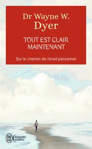 TOUT EST CLAIR MAINTENANT - AVENTURE SECRETE - T12162 - SUR LE CHEMIN DE L'EVEIL PERSONNEL