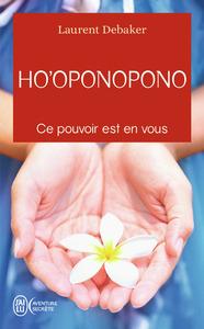 HO'OPONOPONO - CE POUVOIR EST EN VOUS