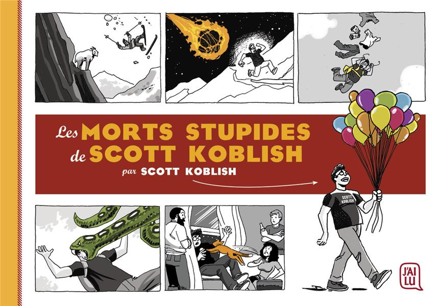 LES MORTS STUPIDES DE SCOTT KOBLISH