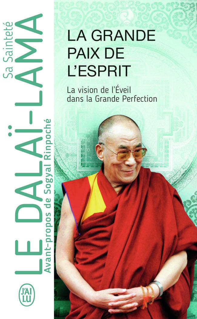 LA GRANDE PAIX DE L'ESPRIT - LA VISION DE L'EVEIL DANS LA GRANDE PERFECTION