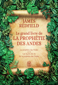 LE GRAND LIVRE DE LA PROPHETIE DES ANDES