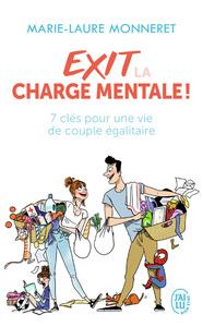 EXIT LA CHARGE MENTALE! - 7 CLES POUR UNE VIE DE COUPLE EGALITAIRE