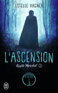 L'ASCENSION - KAYLA MARCHAL - T02