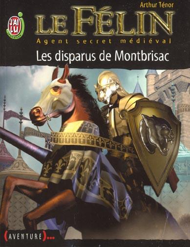 FELIN T4 - LES DISPARUS DE MONTBRISAC (LE)