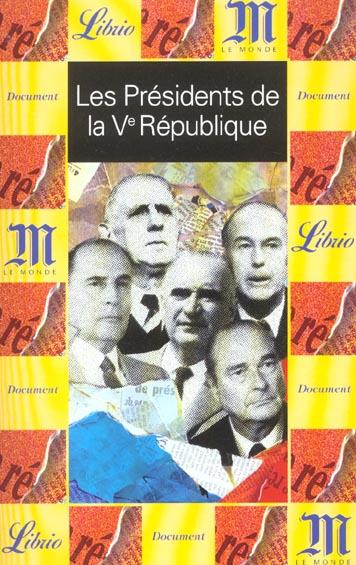 PRESIDENTS DE LA CINQUIEME REPUBLIQUE (LES)
