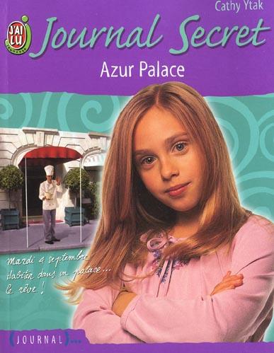 JOURNAL SECRET T5 - AZUR PALACE