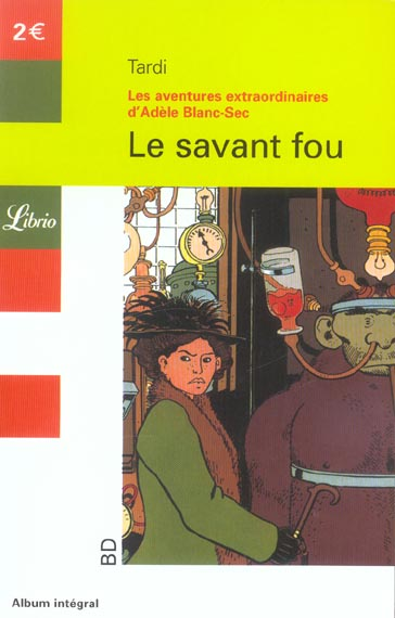 ADELE BLANC-SEC T3 - LE SAVANT FOU